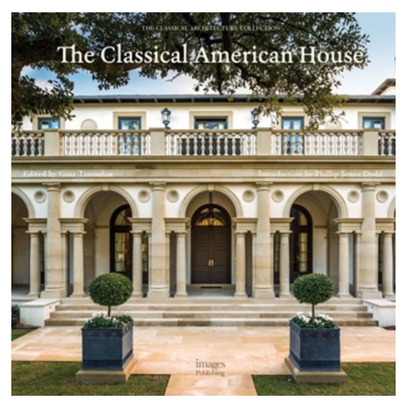 The Classical American House