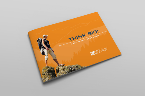 Think Big & Set Your Sights Higher Brochure_SN Mortgage