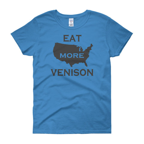 eat more venison - women's tee