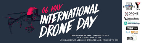 International Drone Day - Victoria - Drone Addiction