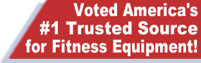 Voted America's #1 Trusted Source for Fitness Equipment