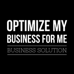Optimize My Business For Me Business Solution