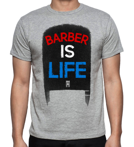 "MMM ""Barber Is Life"""
