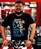 "My Money Makers ""Don't Ever Disrespect My Craft"" Tee"