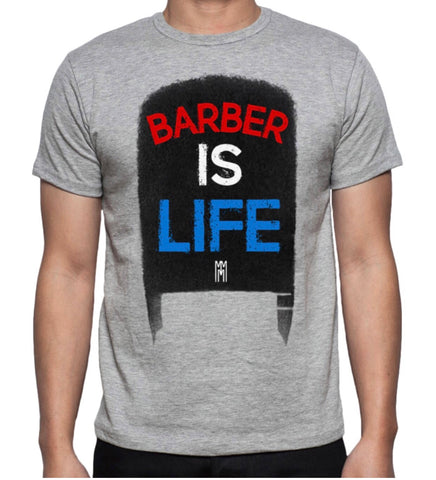 "MMM ""Barber Is Life"" Tee (Clearance Sale Price)"