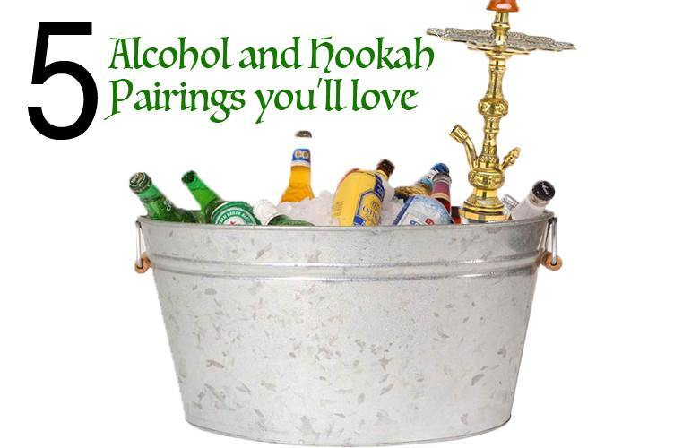 5 Alcohol and Hookah Pairings You'll Love