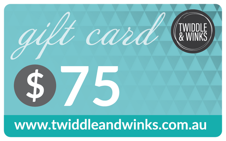 Twiddle & Winks Gift Card - $ 75