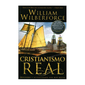 Cristianismo Real, William Wilberforce.