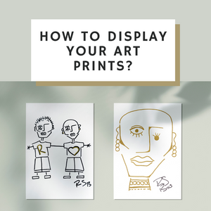 How to display your art prints?