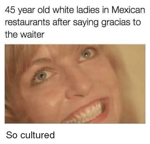 Gracias in Mexican restaurants