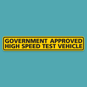 Government Approved High Speed Test Vehicle Bumper Sticker