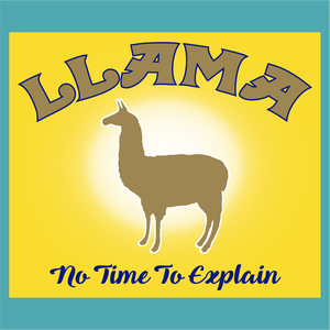 Llama - No Time to Explain - Radiolemans - StickeredUp4LeMans