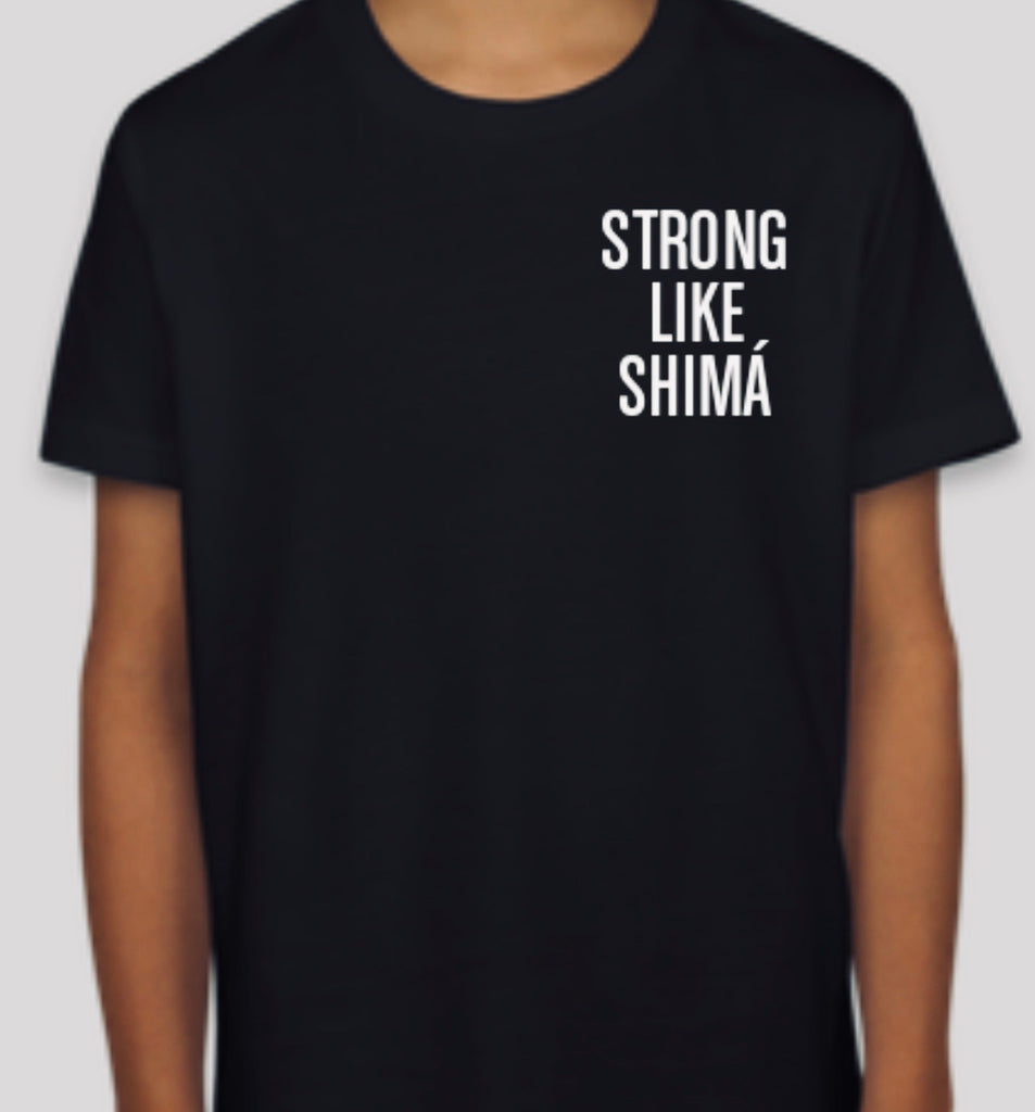 Strong Like Shimá - Youth Tee