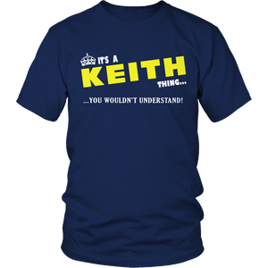It's A Keith Thing, You Wouldn't Understand