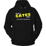 It's A Gates Thing, You Wouldn't Understand