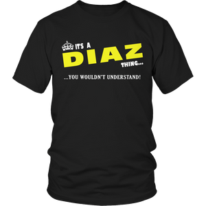 It's A Diaz Thing, You Wouldn't Understand