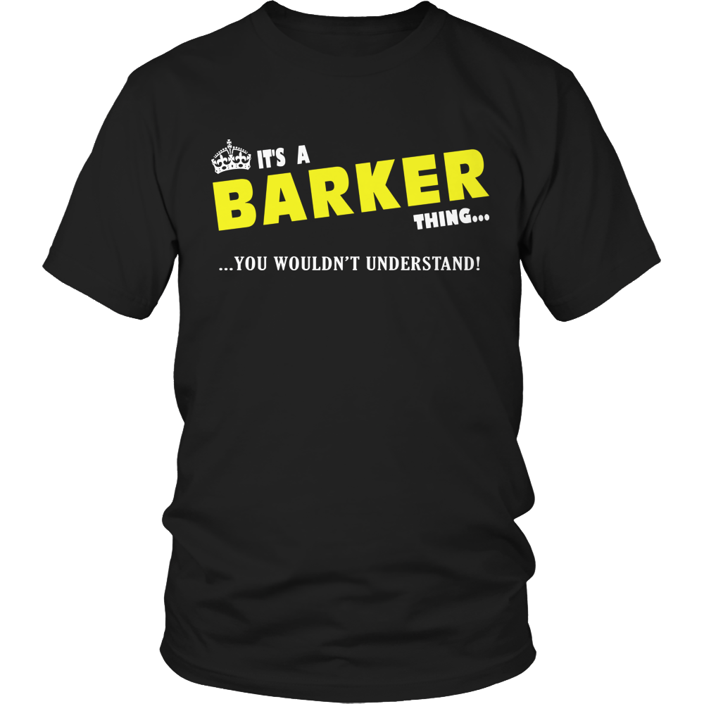 It's A Barker Thing, You Wouldn't Understand