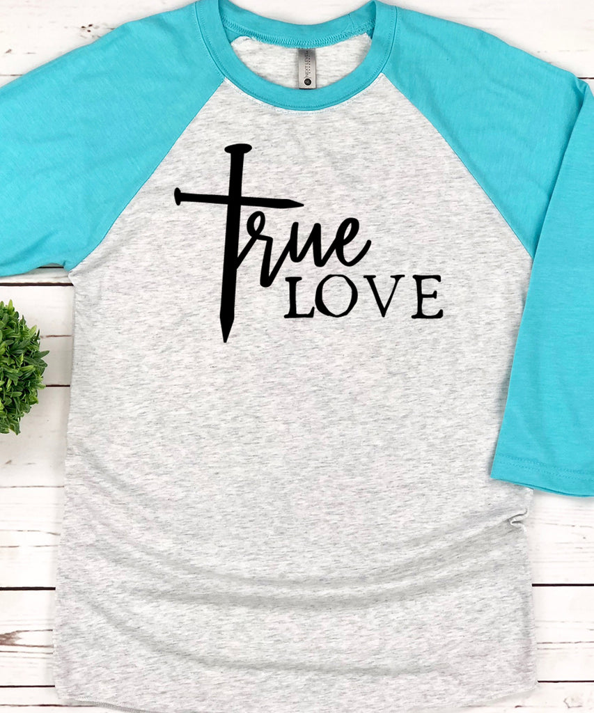 True Love Raglan Baseball Tee
