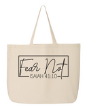 Fear Not Tote