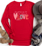 Be Done in Love Long Sleeve