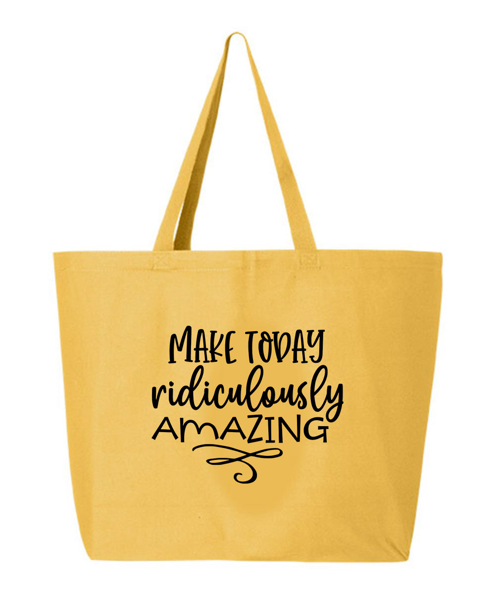 Make Today Amazing Tote