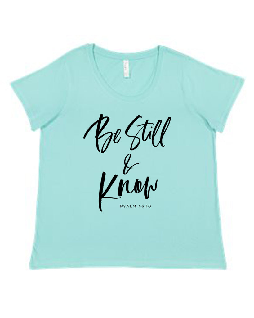 Be Still & Know - Curvy Collection