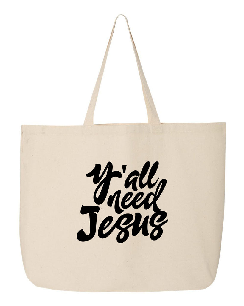 Y'all Need Jesus Tote