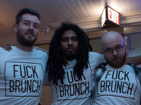 crew, fuck brunch