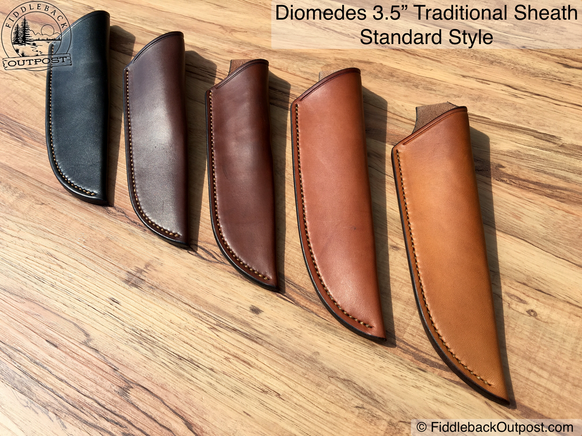 "Diomedes Industries - The Traditional - Leather Sheath for 3"" to 3.5"" Blades - CUSTOM STYLE  - Fiddleback Outpost - Accessories - Sheath - 1"