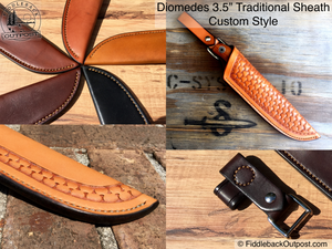 "Diomedes Industries - The Traditional - Leather Sheath for 3"" to 3.5"" Blades - CUSTOM STYLE - Fiddleback Outpost"