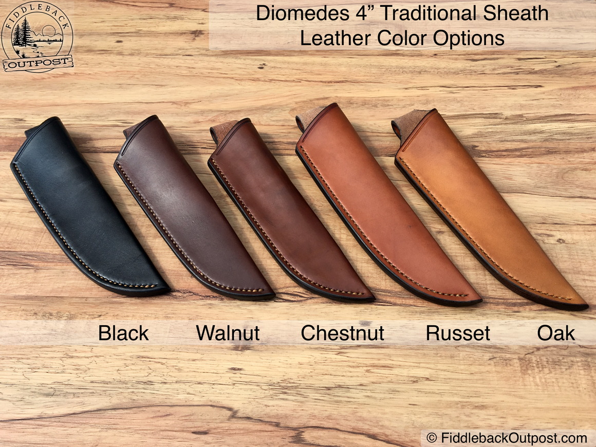 "Diomedes Industries - The Traditional - Leather Sheath for 4"" Blades - CUSTOM STYLE  - Fiddleback Outpost - Accessories - Sheath - 1"