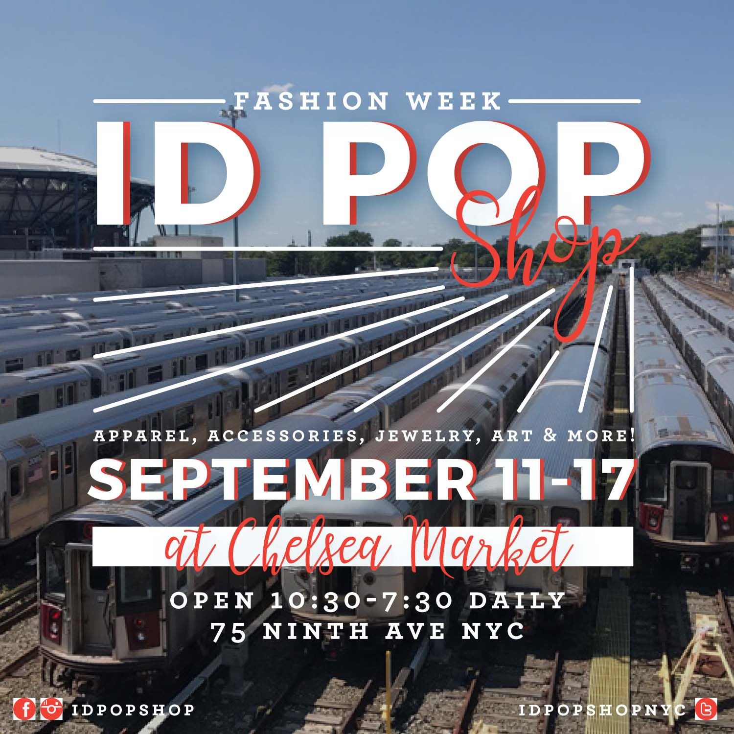 ID POP SHOP AT CHELSEA MARKET 9/11-9/17 OPEN 10:30-7:30