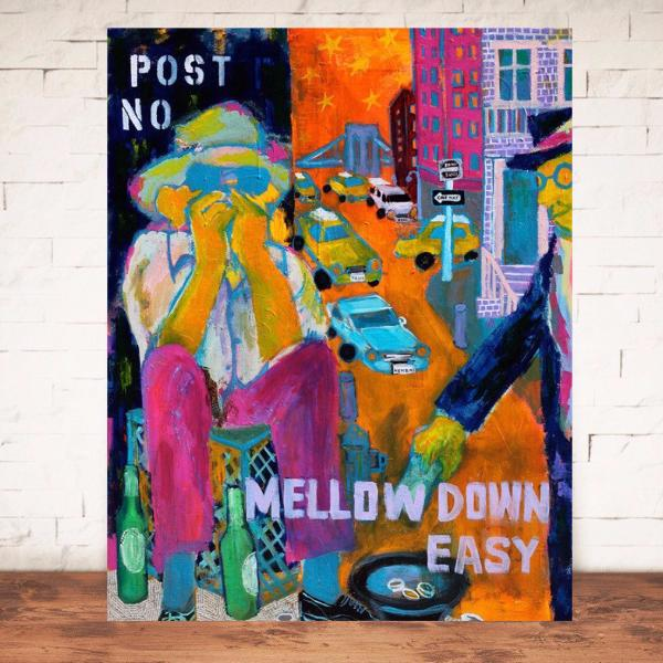 Mellow down easy