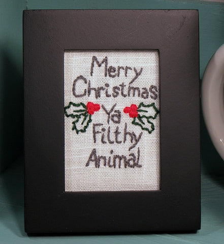 merry christmas ya filthy animal framed embroidery
