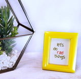 let's do rad things mini framed hand embroidery