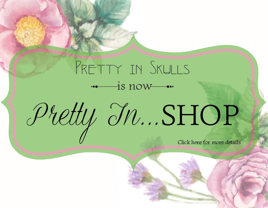 Pretty In Shop Name Change Announcement