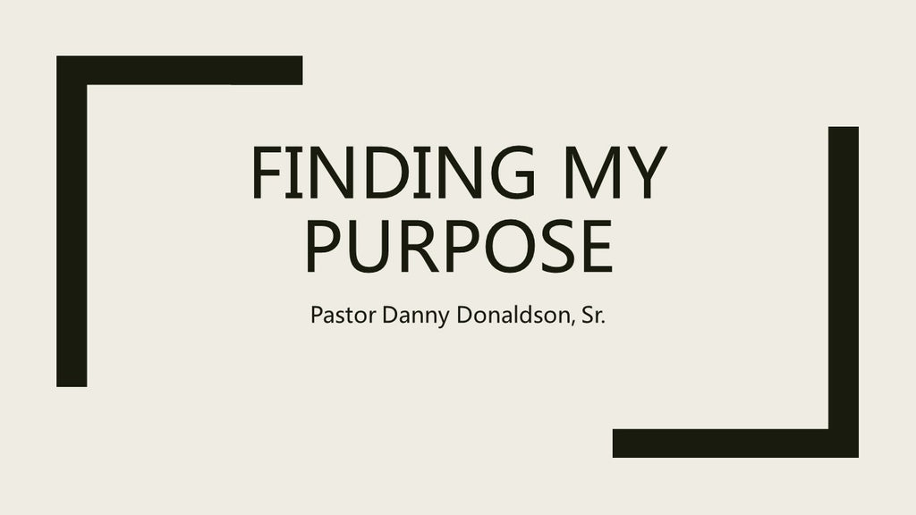 Finding My Purpose