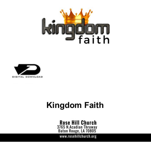 Kingdom Faith Series