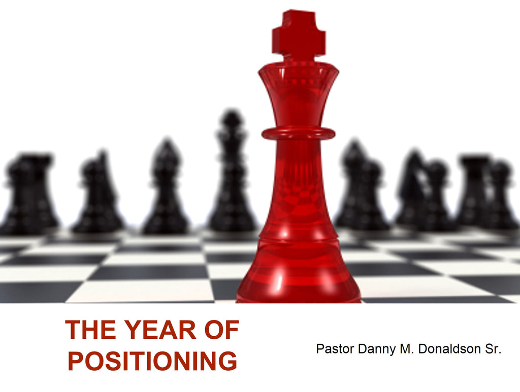 The Year of Positioning