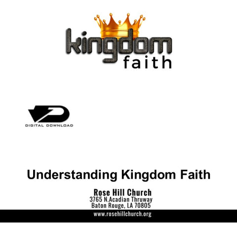 Understanding Kingdom Faith