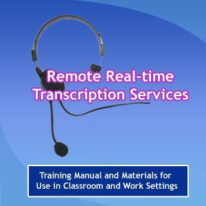 Speech to Text Remote, Real Time Transcription Services