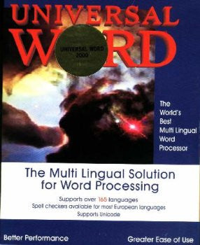 Universal Word 2005 ML-3 Indian Languages for Windows: Bengali, Gujarati, Gurmukhi, Hindi, Kannada, Malayalam, Marathi, Nepali, Oriya, Punjabi, Sanskrit, Sinhalese, Tamil, Telugu, Tibetan, Tigrania, Tiger,Ge'ez, English.
