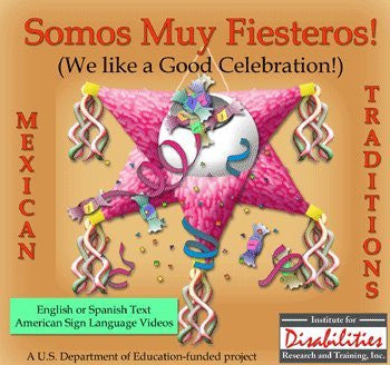 MSL Mexican Sign Language Somos Muy Fiesteros Hispanic Stories of Celebration for Windows Only