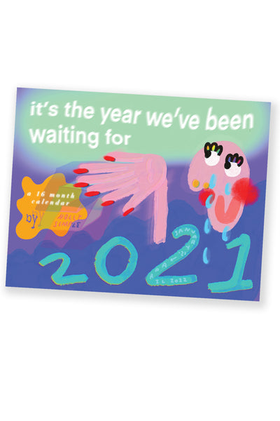 """THE YEAR WE'VE BEEN WAITING FOR"" A 2021 AFFIRMATION CALENDAR"