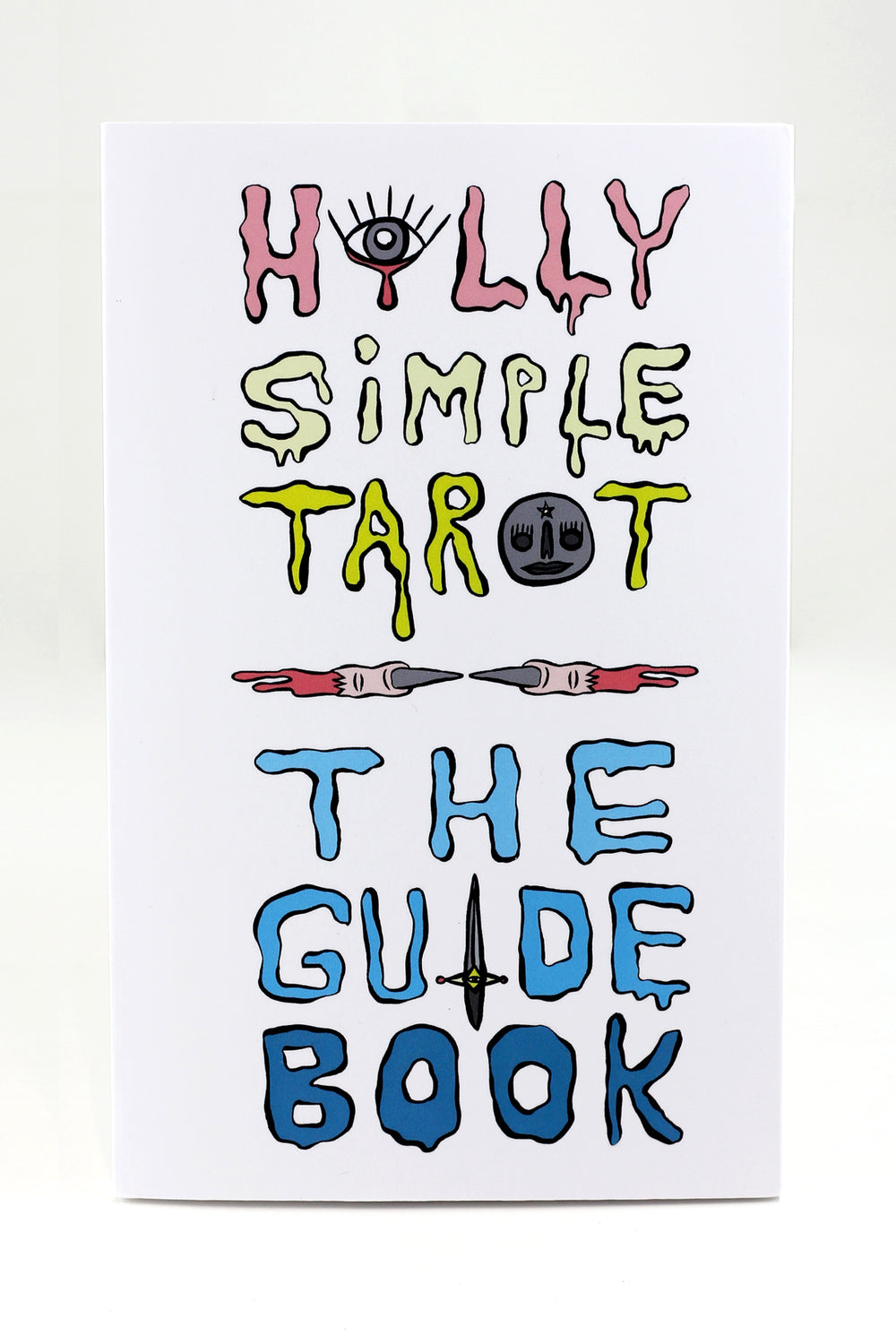 HOLLY SIMPLE TAROT GUIDEBOOK
