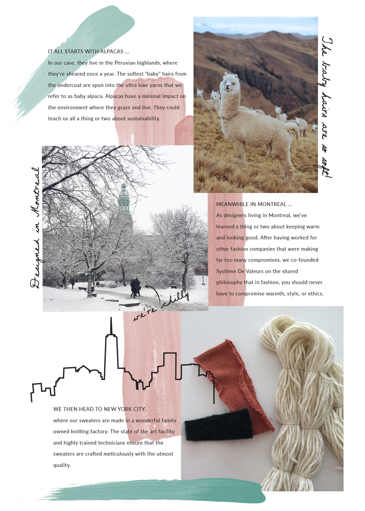 Système De Valeurs is a sustainable knitwear company based in Montreal Canada. Co-founded by two best friends seeking to make a high quality, long lasting product as a reaction to the disposable fast fashion industry.