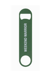 Weekend Warrior Bottle Opener