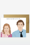 Jim To My Pam Card