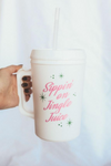 sippin' on jingle juice tumbler