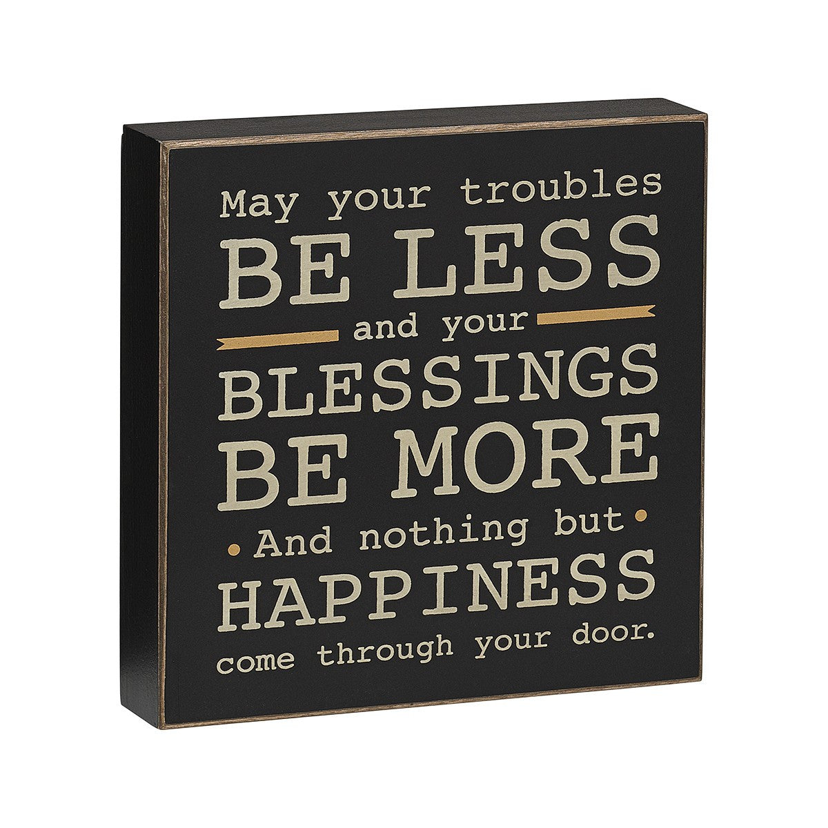May Your Troubles Box Sign